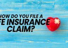 Life-How-Do-You-File-a-Life-Insurance-Claim__